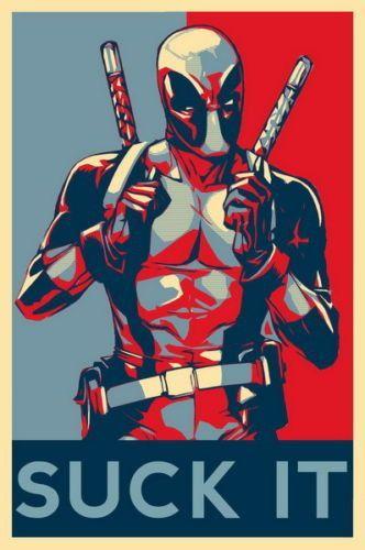 Deadpool suck it poster