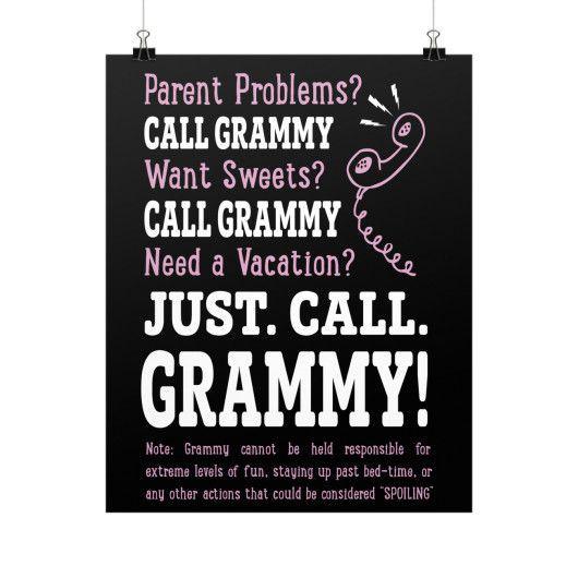 """""""Parent Problems? Call Grammy!"""" Fine Art Poster"""