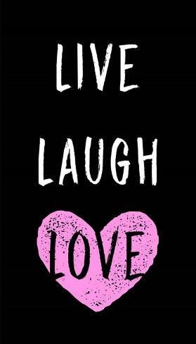 'Live Laugh Love - Black with Pink Heart' Art Print - Color Me Happy | Art.com
