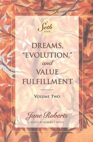 Dreams Evolution And Value Fulfillment Volume 2 Books