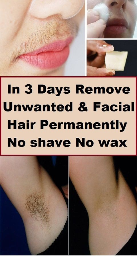 In 3 Days Remove Unwanted Hair Permanently No Shave No Wax