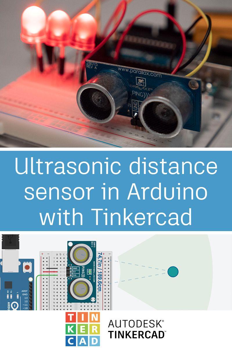 Ultrasonic Distance Sensor In Arduino With Tinkercad Arduino Sensor Ultrasonic