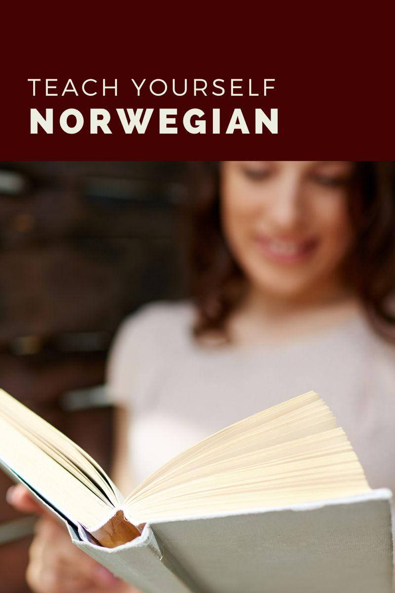 How To Teach Yourself Norwegian Life In Norway Norwegian Teaching Norway
