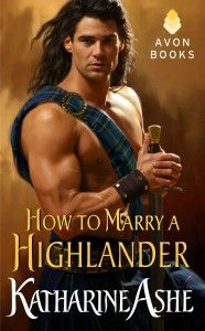 Looking for a Short Regency? HOW TO MARRY A HIGHLANDER by Katharine Ashe