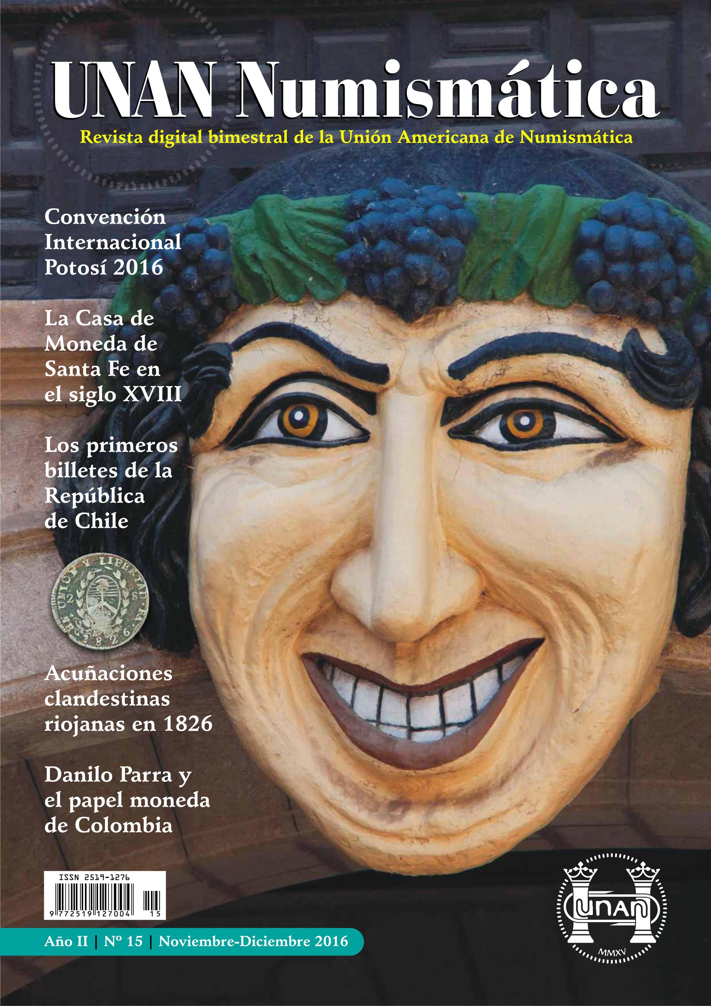 Se publicó el No. 15 de la Revista UNAN Numismática, correspondiente al bimestre Noviembre-Diciembre de 2016. Puede descargarse en nuestra Biblioteca Digital: http://www.monedasuruguay.com/bib/bib/unan/unan015.pdf