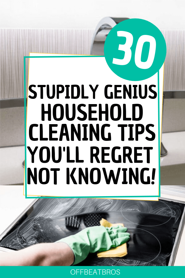 31 All Time Best Household Cleaning Hacks That Work Like Magic Cleaning Household Cleaning Hacks House Cleaning Tips