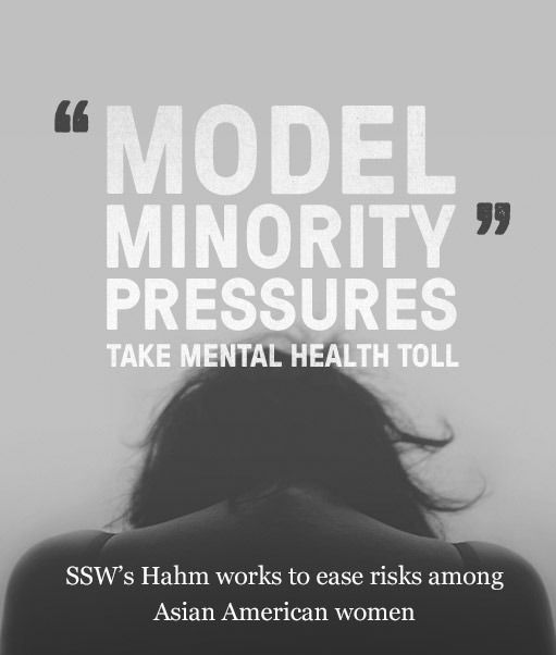 asian american students and mental health issues  etst   model  hell model minority asian american american women boston university  mental health issues