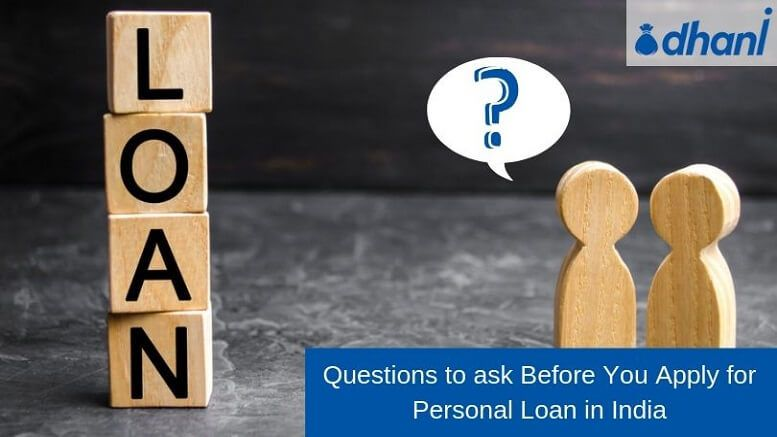 Questions To Ask Before Applying For A Personal Loan Indiabulls Dhani Blog This Or That Questions Personal Loans Questions To Ask