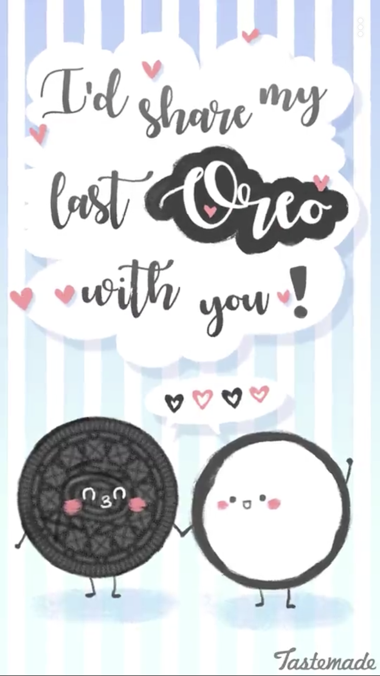 I D Share My Last Oreo With You Oreo Quotes Funny Love Funny Puns