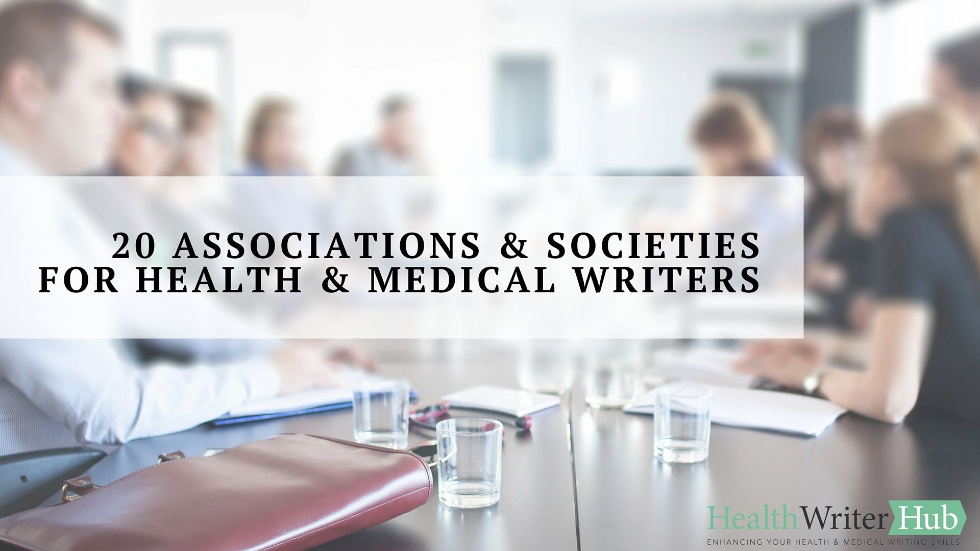 20 health & medical writing associations and societies. Joining a ...