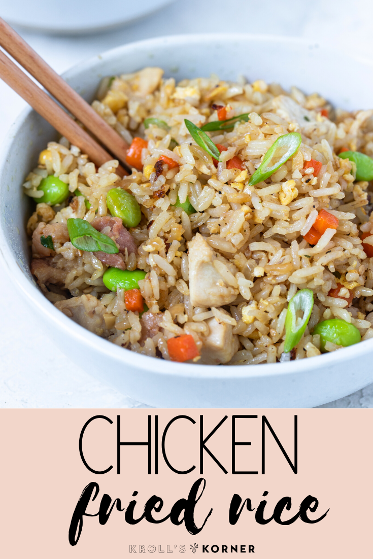 Easy Chicken Fried Rice 30 Minutes Video Kroll S Korner Recipe Chicken Fried Rice Fried Rice Rice Dinner