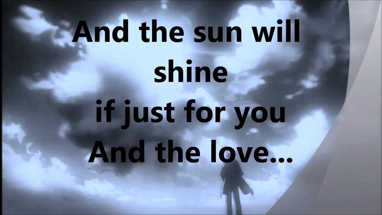 and the sun will shine lyrics.wmv