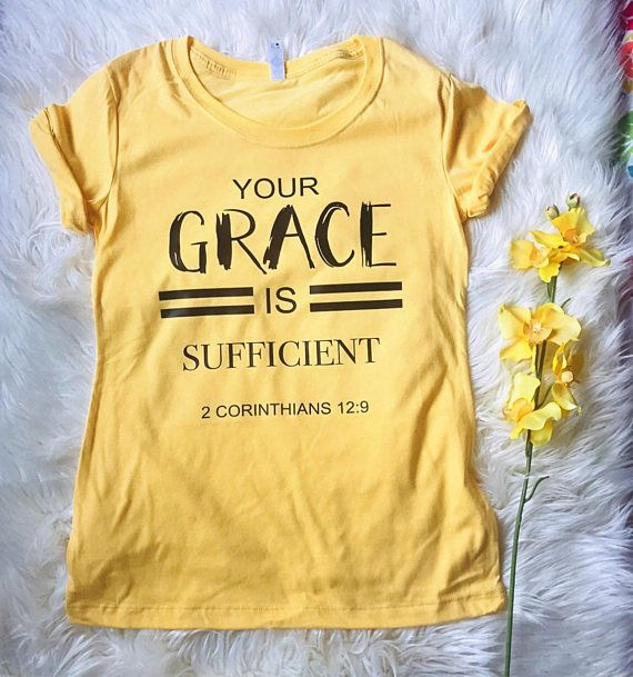 Your grace is sufficient tshirt, christian t-shirt, christian gifts, religious tee, woman tee, scripture shirt, inspirational t-shirt