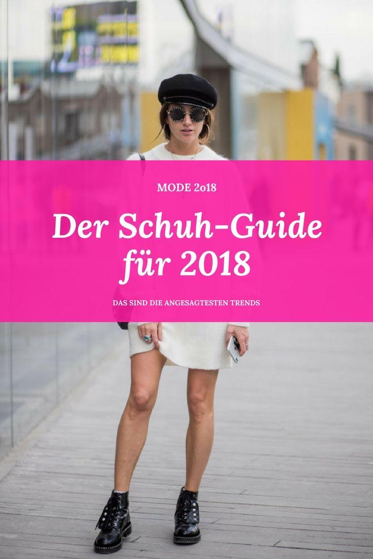 Mode 2018: Diese Schuhe wollen wir 2018 nur noch tragen