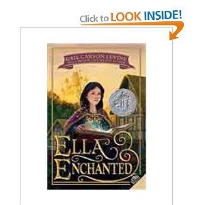 Ella Enchanted. [Age: 8+] Beautiful Cinderella story about a girl under an inconvenient curse.