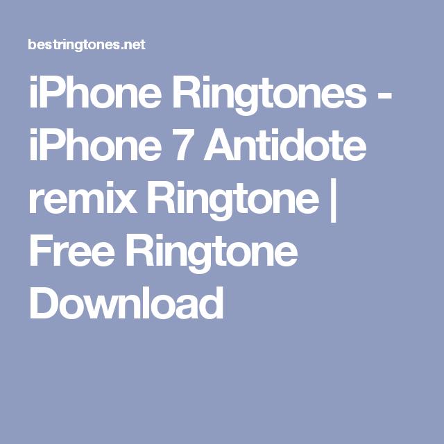 iPhone Ringtones - iPhone 7 Antidote remix Ringtone | Free