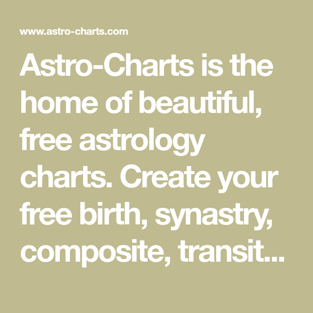 Astro-Charts is the home of beautiful, free astrology charts