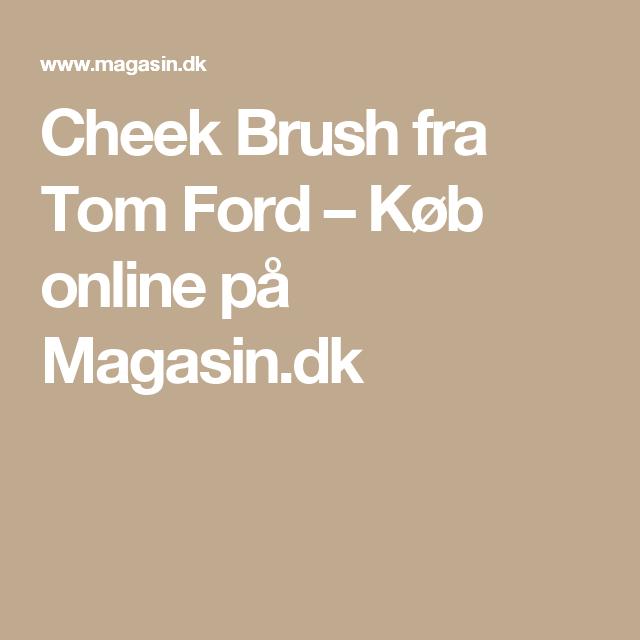 Cheek Brush fra Tom Ford – Køb online på Magasin.dk