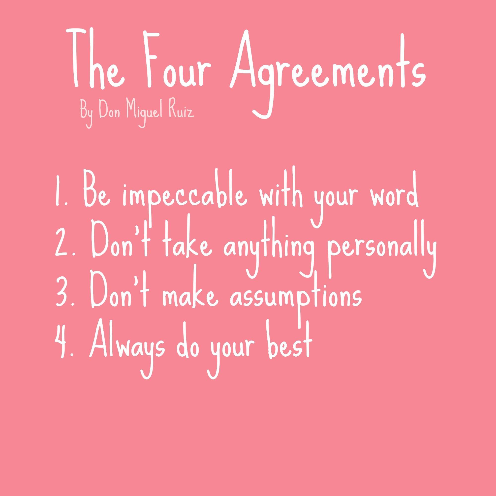 The Four Agreements Spirit Inspirations Of Life Pinterest Wisdom