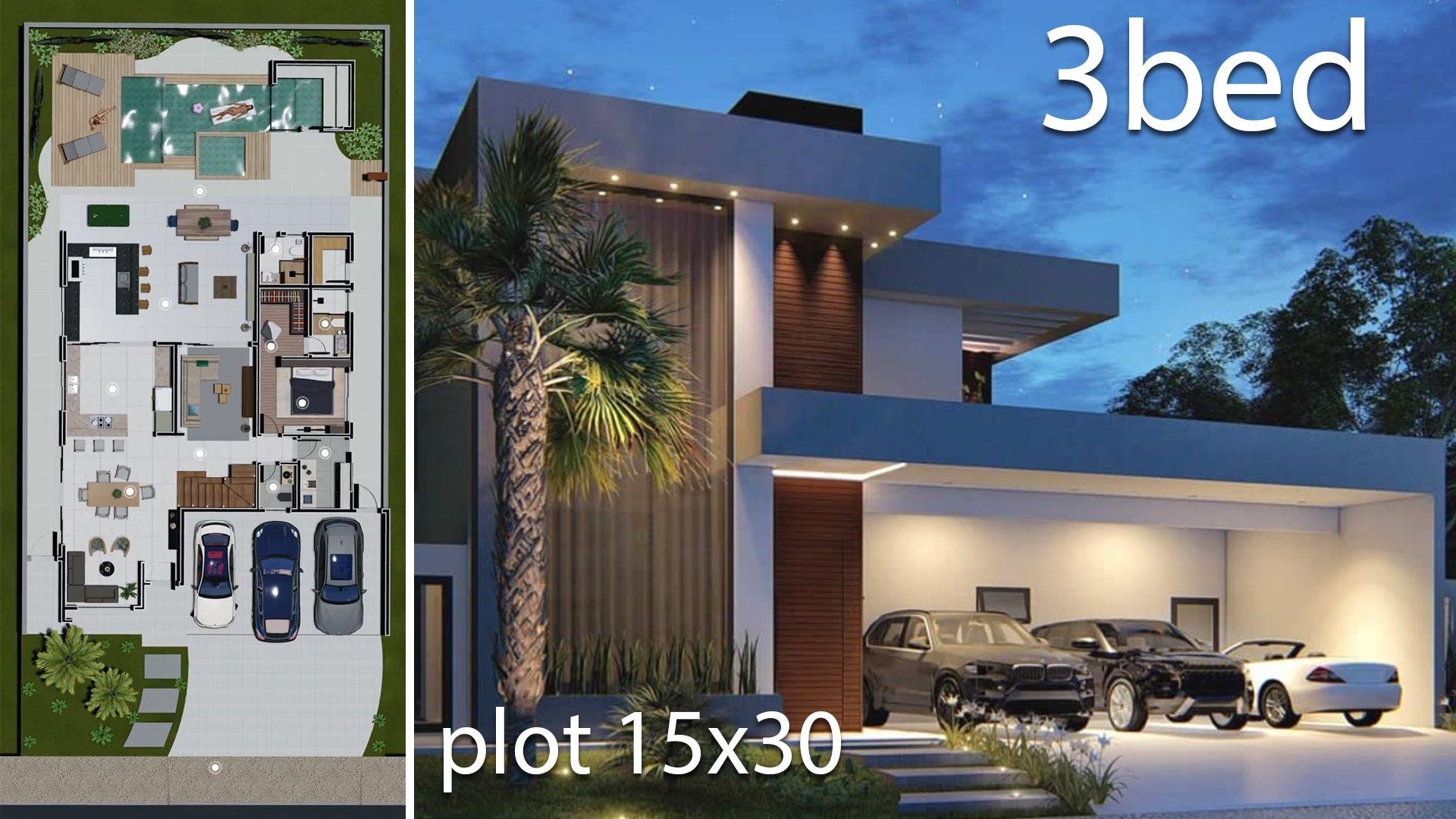 Home Design 15x30 Meters 3 Bedrooms Projetos De Casas Modernas