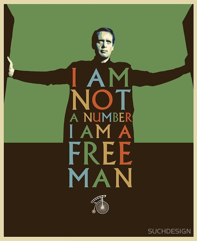 i am not a number i am a free man