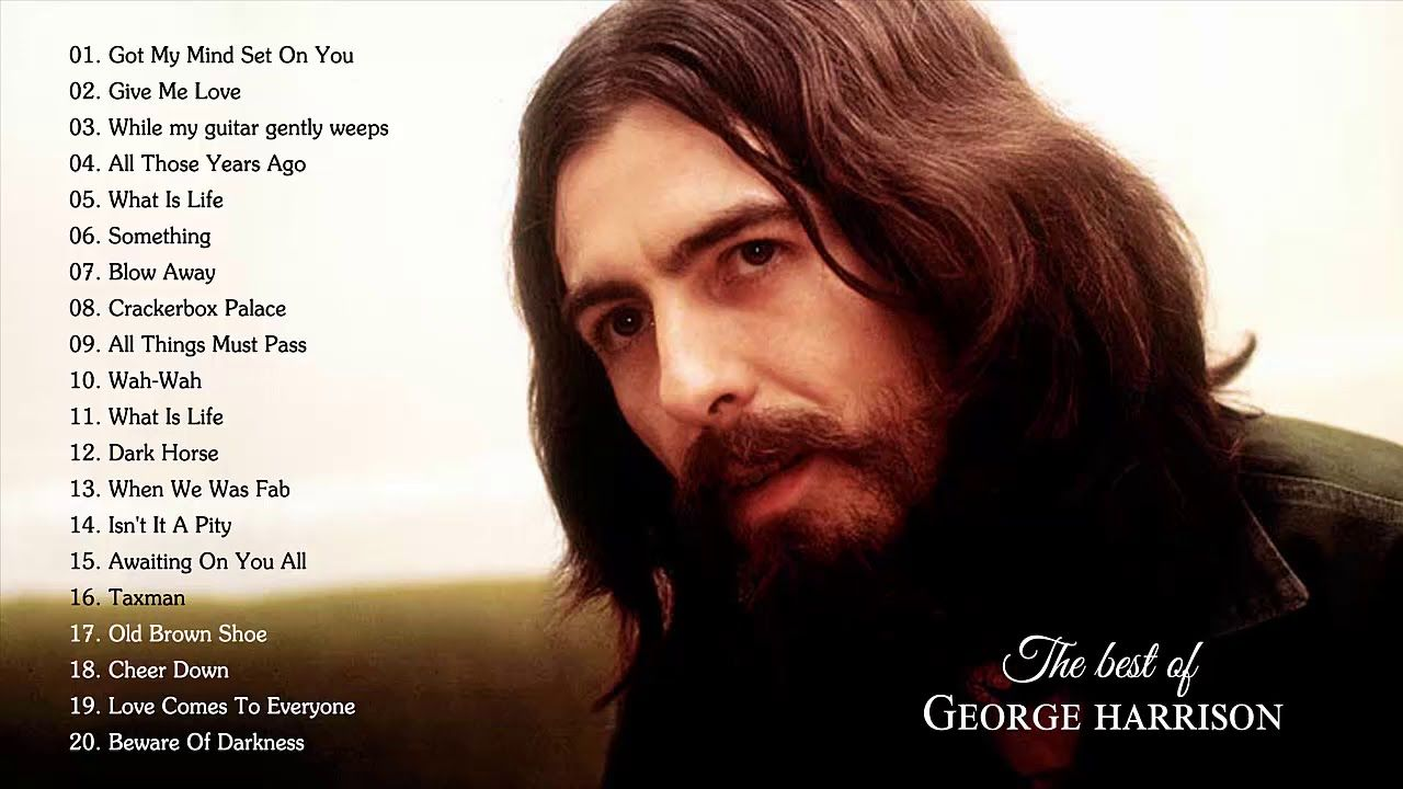 George Harrison Greatest Hits Full Album Best Songs Of George
