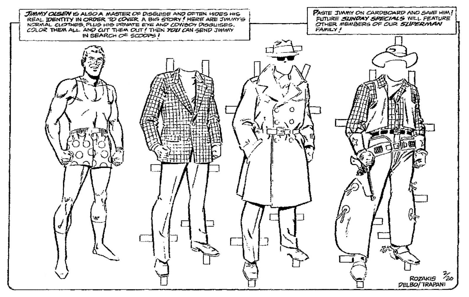 February 19, 1983.  Jimmy Olsen is also a master of disguise and often hides his real identity in order to cover a big story!  Here are Jimmy's normal clothes, his private eye and cowboy disguises.  Color and cut them out!  Then you can send Jimmy in search of scoops!  Paste Jimmy on cardboard and save him!  Future Sunday Specials will feature other members of our Superman family!
