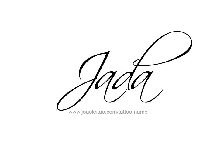 Jada Name Tattoo Designs Name Tattoos Name Tattoo Designs Name Tattoo