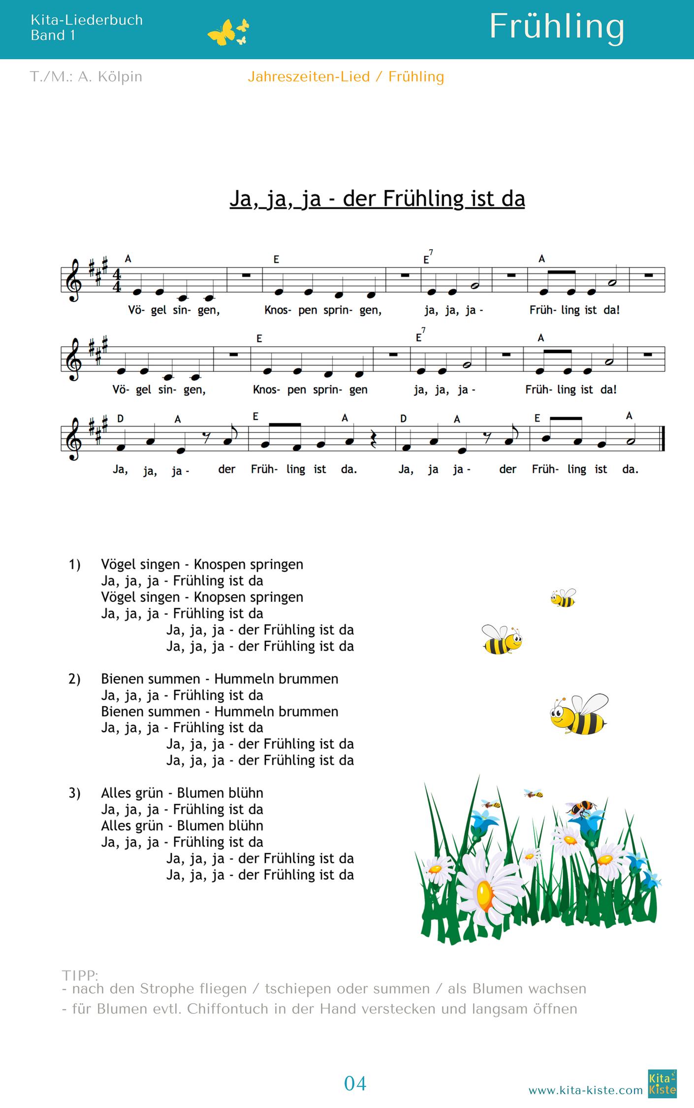 Ja Ja Ja Der Fruhling Ist Da Ein Lied Fur Alle Jahreszeiten Aus Lieder Reime 1 Www Kitakiste Jimdo Com Kinderlieder Kinder Lied