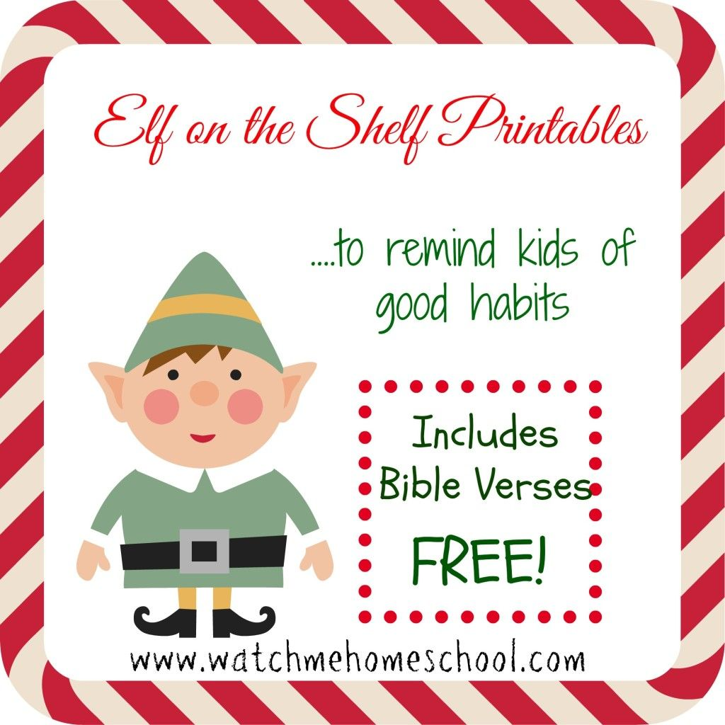 Elf On The Shelf Printable Reminders To Have Good Habits And Includes A Bible Verse