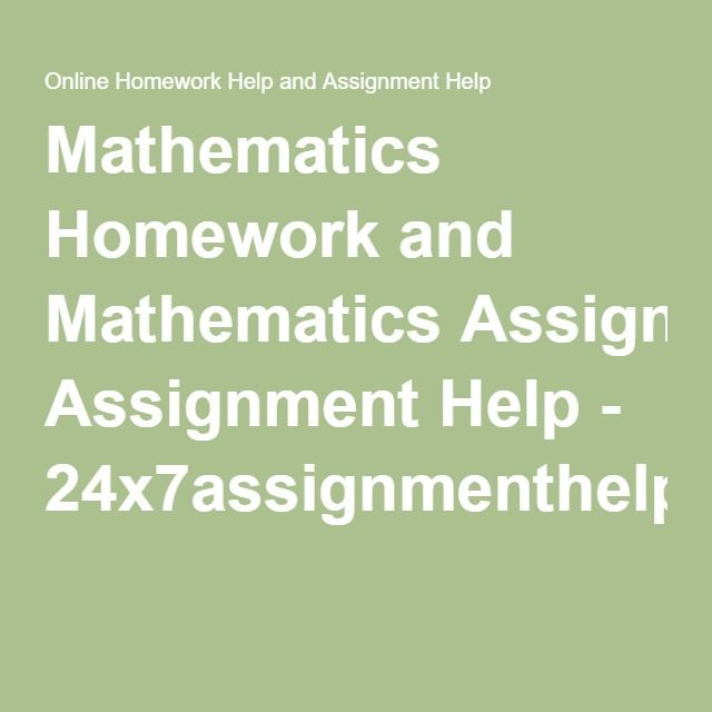 mathematics homework and mathematics assignment help  mathematics homework and mathematics assignment help 24x7assignmenthelp com