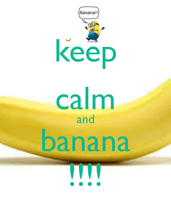 Charmant Keep Calm And Banana !