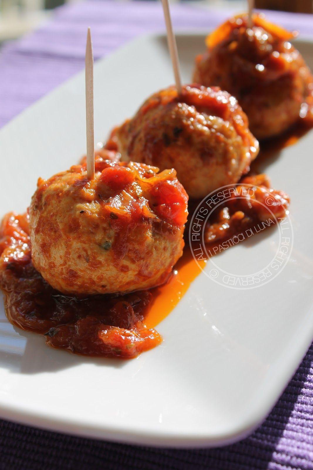 I Pasticci di Luna: Polpette di pollo alla pizzaiola - Ricetta senza uova
