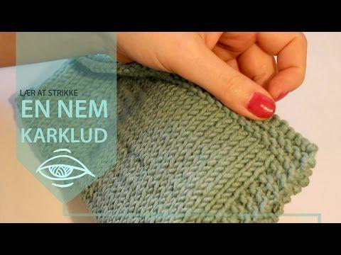 Lær at strikke en nem karklud | begyndermønster - YouTube
