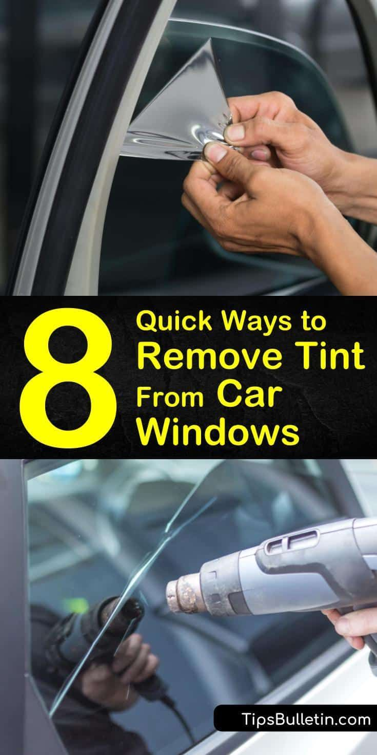 8 Quick Ways to Remove Tint from Car Windows in 2020