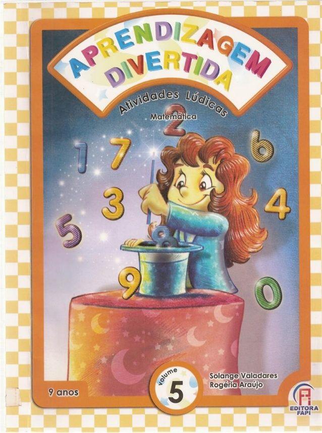 Aprendizagem Divertida 9 Anos Matematica Vol 5 Aprendizagem