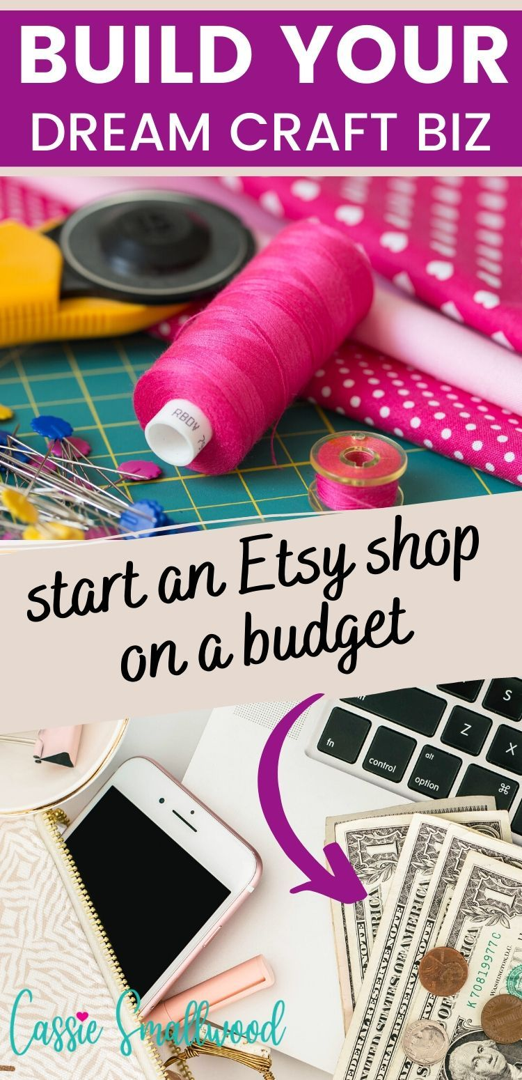 How To Start An Etsy Shop With Less Than 100 Cassie