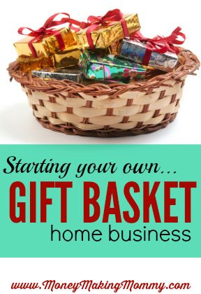 How to start a gift basket business right from home pinterest home business ideas gift basket home business negle Image collections