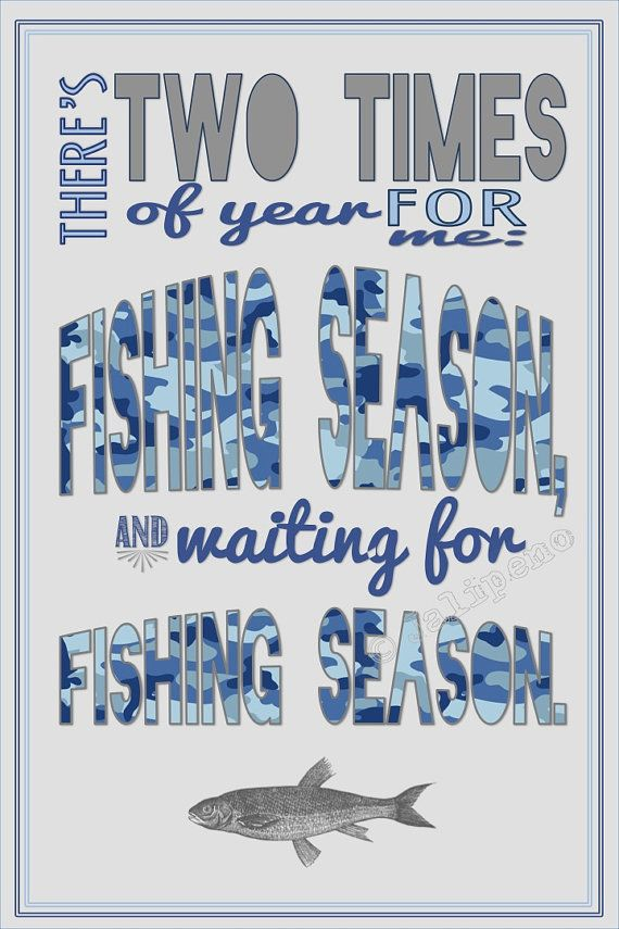 Fishing Season Quote Instant Print Printable Wall Art Decor Man Cave Home Or Office