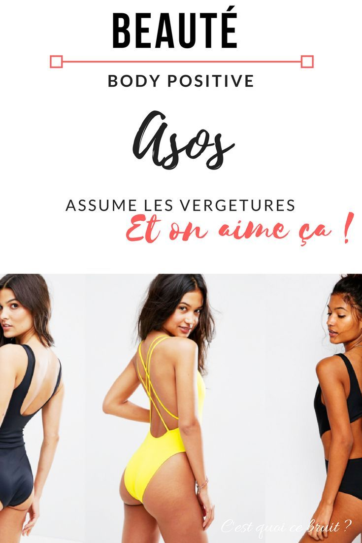 wide range newest collection footwear Body positive : chez Asos on assume les vergetures ...