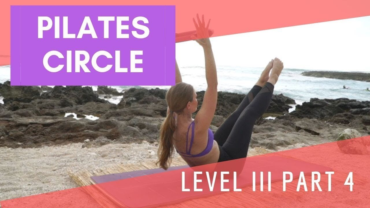 UpsideDown Pilates Circle Level 3 Part 4 YouTube