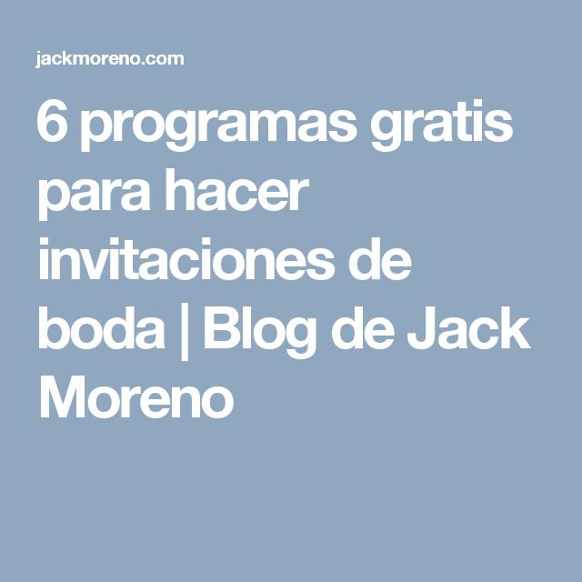 6 programas gratis para hacer invitaciones de boda blog de jack