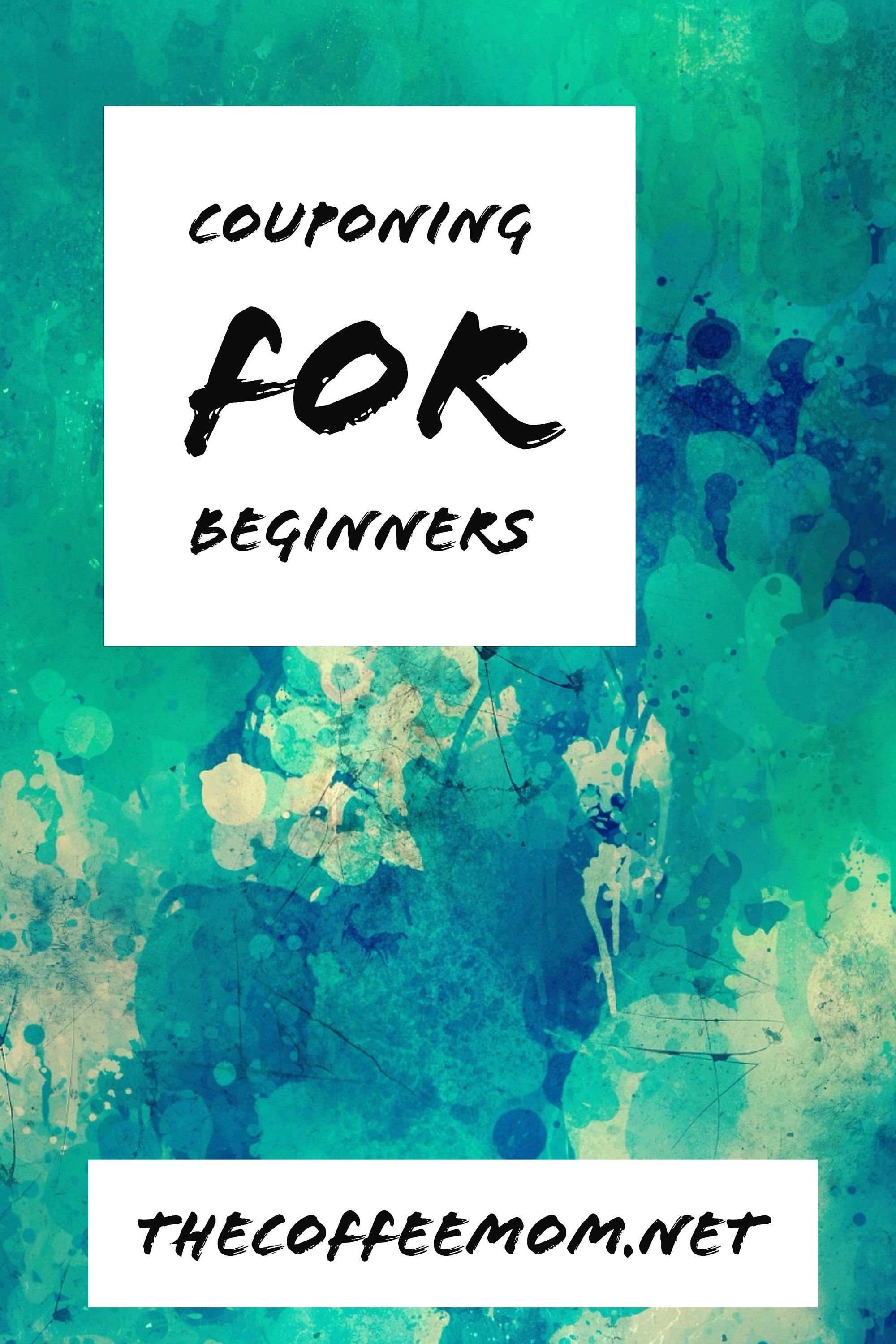 Couponing 101 Saving Money For Beginners