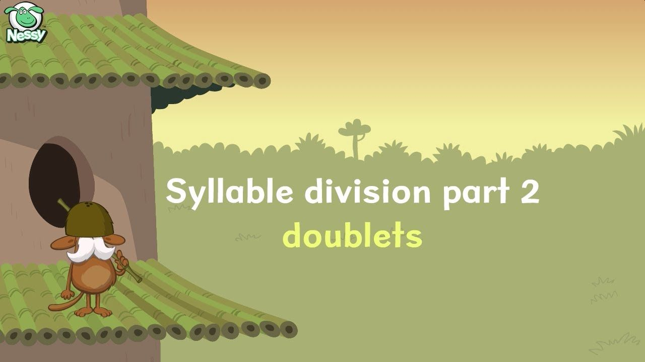 Nessy Syllable Division #2 - doublets | Syllables | Syllable, First