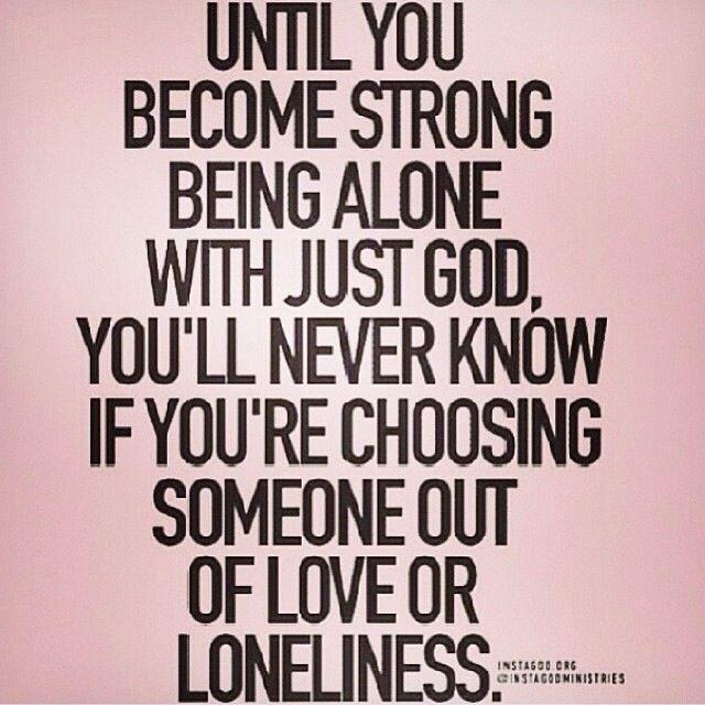 Loneliness Bible Quotes: Love Versus Loneliness