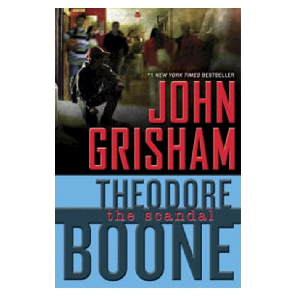 Theodore Boone 6 Theodore Boone Kid Lawyer Hardcover By John
