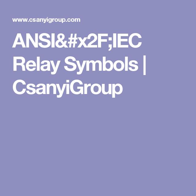 Ansiiec Relay Symbols Csanyigroup Cirkuit Breaker Pinterest