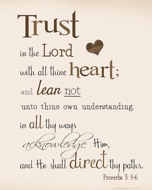 Trust in the Lord...