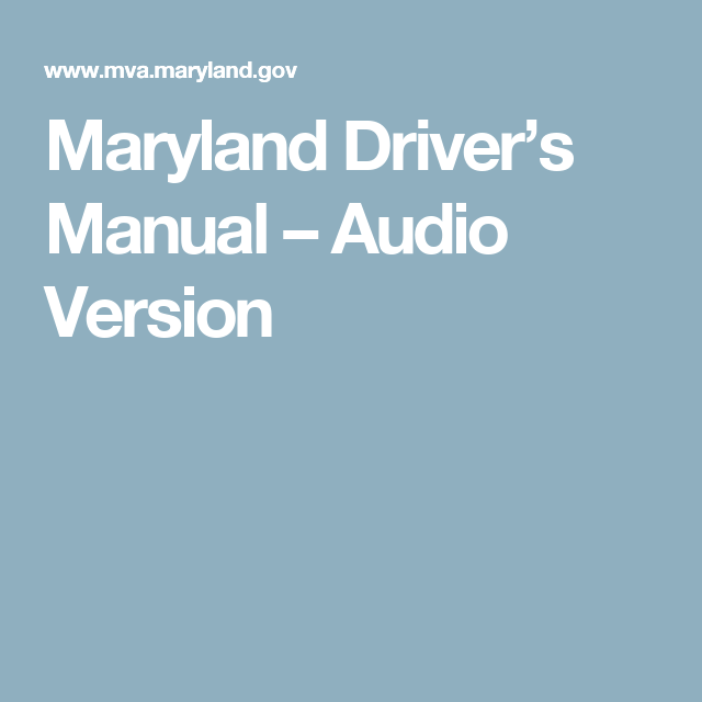 maryland driver's manual – audio version | mva | pinterest | manual