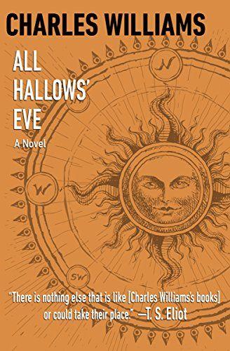 All Hallows' Eve: A Novel by Charles Williams